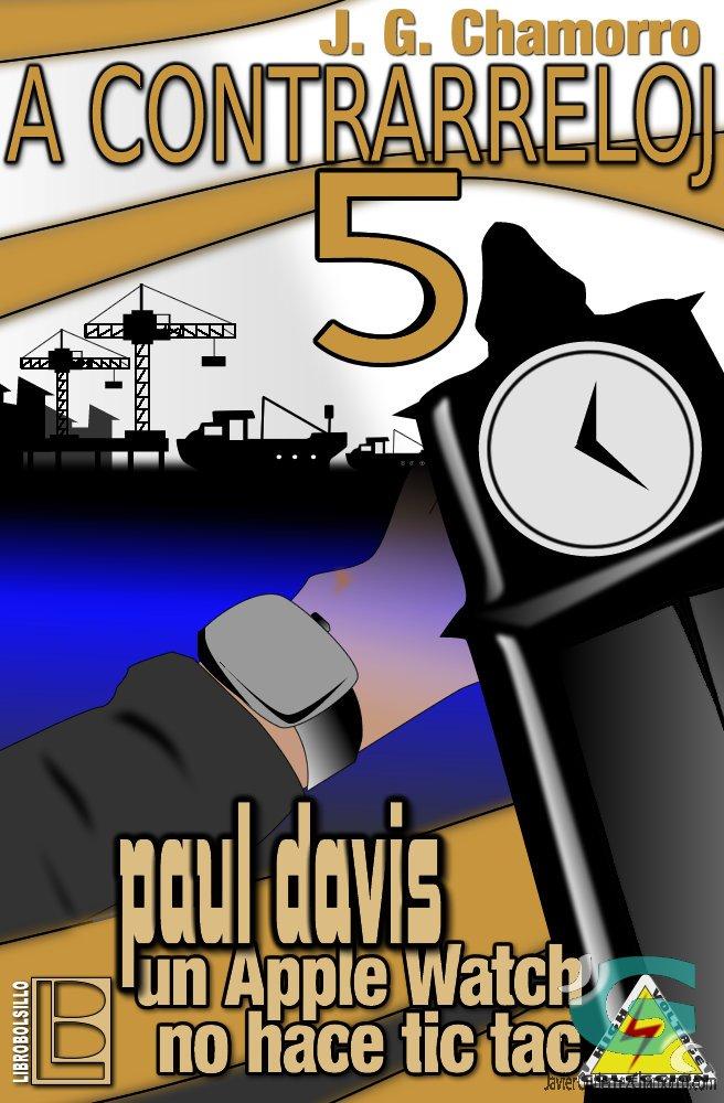 A contrarreloj 5. Paul Davis, un Apple Watch no hace tic tac